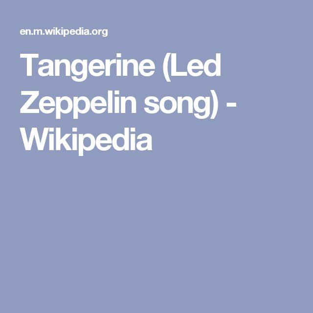Tangerine (Led Zeppelin song) - Wikipedia