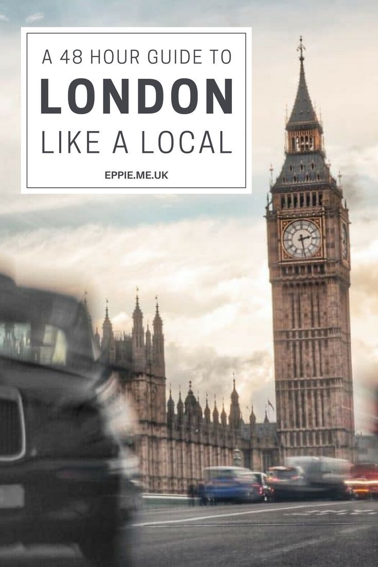 A 48 Hour Guide to Seeing London Like A Local | best restaurants | weekend guide | what to do | museums and markets | bars and restaurants | afternoon tea