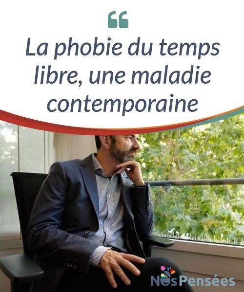 La phobie du temps libre, une maladie #contemporaine L'expression « #ociofobia » (« phobie du temps libre ») a été inventée par Rafael Santandreu, un #psychologue espagnol. Cet expert explique que ce mot a pour objectif de définir la peur de ne pas avoir quelque chose à faire. #Psychologie
