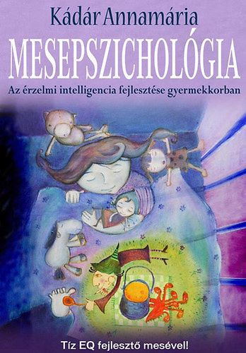 Kádár Annamária: Mesepszichológia