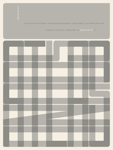 Atlas Sound - Noise Pop 20 poster   Designer: Jason Munn - http://jasonmunn.com