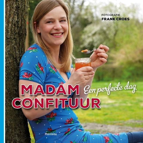 MADAM CONFITUUR   Samen confituur, jam, gelei en marmelade maken
