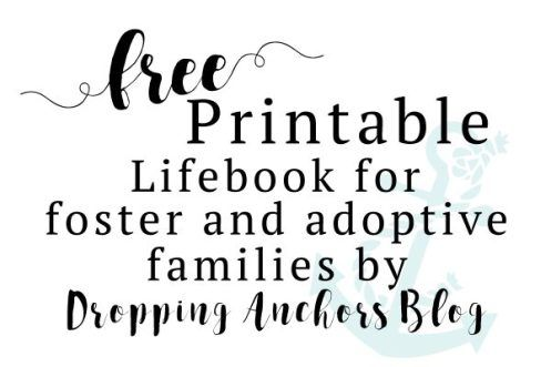 Free download for foster and adoptive families by Dropping Anchors Blog