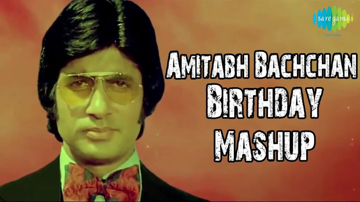 Amitabh Bachchan - The name itself conjures up a larger-than-life image, which has become immortalised with the passage of time.  As he turns 70 Amitabh Bachchan or the Big B of Bollywood grows even bigger. There is something about this man which makes us love him more as he grows old.  Here is Amitabh Bachchan's Birthday Mashup. Watch & Enjoy this Video and Comment what song you want to dedicate to the Superstar ''Big B''  For more songs, subscribe to the Saregama Channels on YouTube.