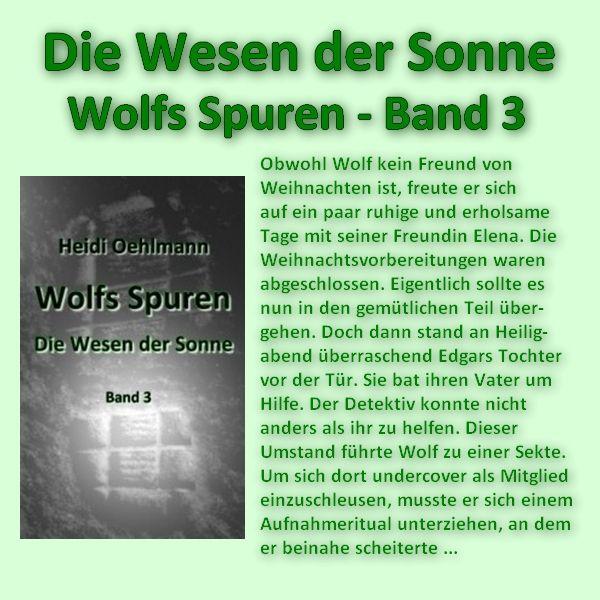 Die Wesen der Sonne - Wolfs Spuren (Band 2) Bei Amazon: http://www.amazon.de/dp/B00NE5ABDO/