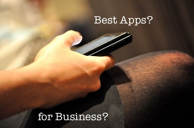 Best Mobile Apps for Business [iPhone Edition]