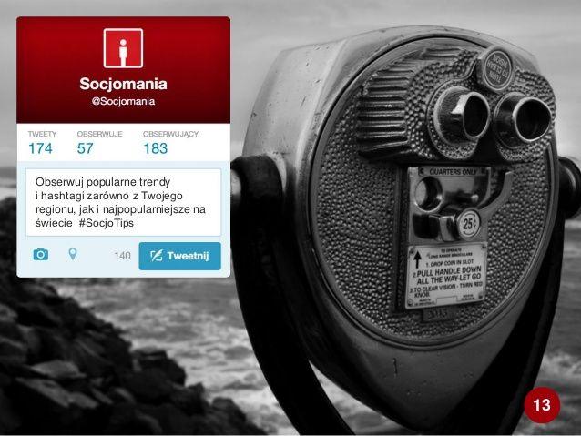 50 Twitter Tips (13). Full presentation: http://www.slideshare.net/Socjomania/50-porad-jak-dziaac-na-twitterze  #Twitter #TwitterTips #SocialMedia #SocialMediaTips