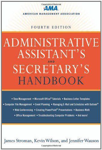 Bestseller Books Online Administrative Assistant's and Secretary's Handbook James Stroman, Kevin Wilson, Jennifer Wauson $23.07  - http://www.ebooknetworking.net/books_detail-0814417604.html