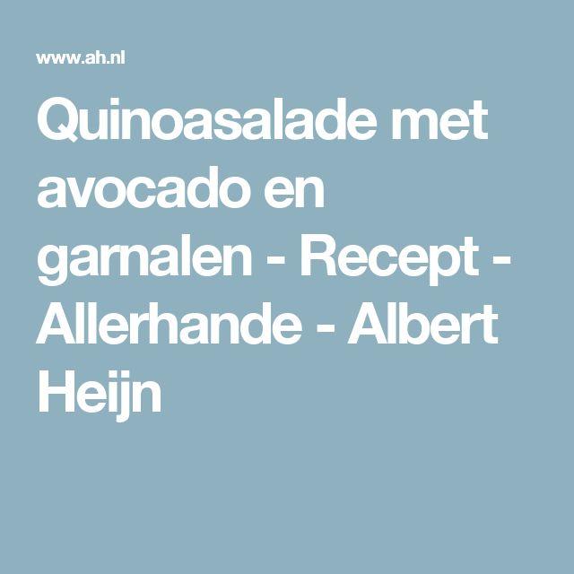 Quinoasalade met avocado en garnalen - Recept - Allerhande - Albert Heijn