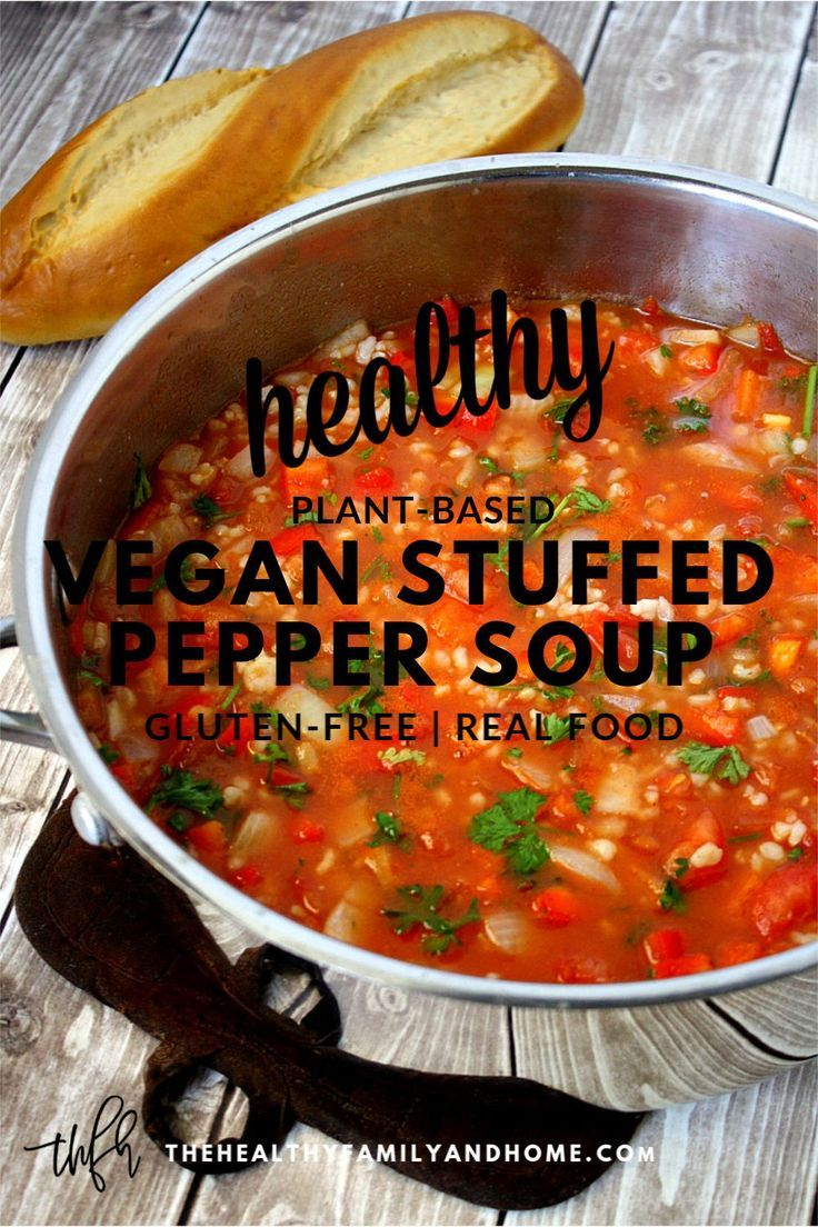 Vegan Stuffed Pepper Soup Recipe Vegan Stuffed Peppers Stuffed Peppers Pot Recipes Healthy