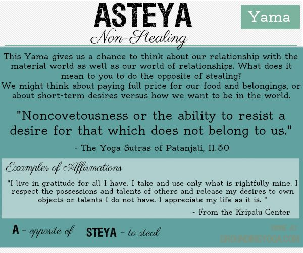 """What does the word """"steal"""" mean to you? What do you steal from yourself or from other people? Asteyacan influence how we relate to people with home we interact and those we influence from afar. ..."""