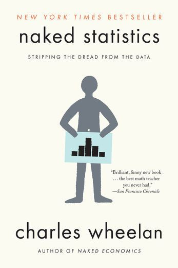Naked Statistics: Stripping the Dread from the Data - Charles...: Naked Statistics: Stripping the Dread from the Data -… #Mathematics