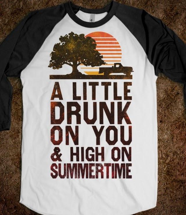 Drunk on You shirt