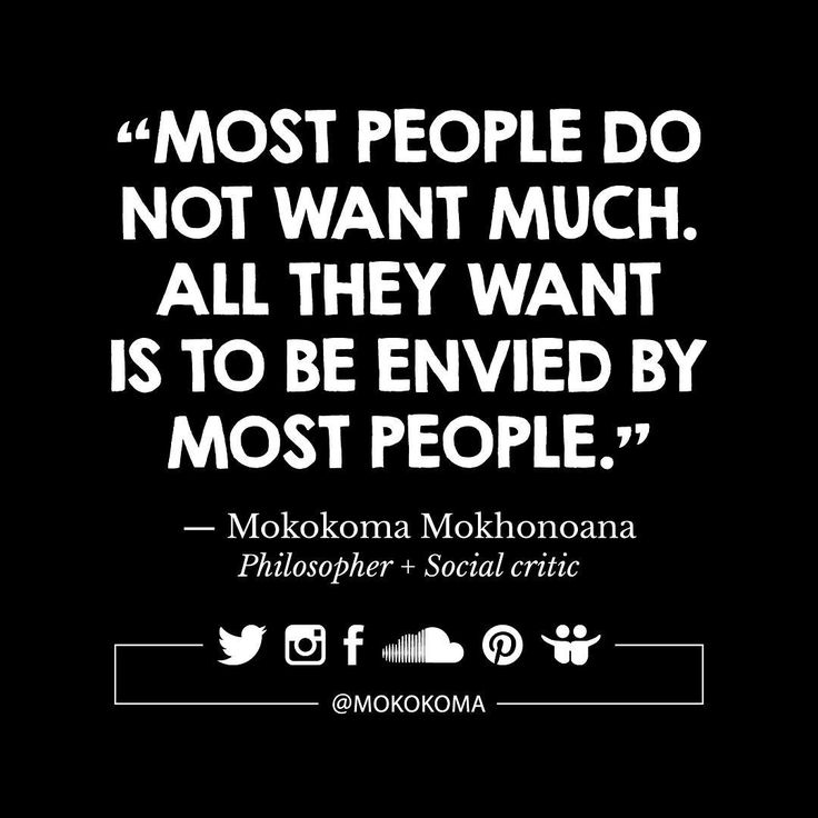 SUBSCRIBE TO GET MY NEW APHORISMS (A WEEK OR TWO BEFORE I SHARE THEM ANYWHERE) VIA EMAIL (ONCE OR TWICE A MONTH): http://mokokoma.com/newsletter ——— #quotations #aphorisms #aphorism #quotation #quote #quotes #sayings #saying #satire #humour #humor #funny #quoteoftheday #mokokoma #mokokomamokhonoana #success #successquotes #failure #selfactualization #happiness #envy #jealous #jealousy