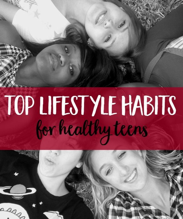 Top Lifestyle Habits for Healthy Teens  | healthy living | teenagers | Mindful Momma