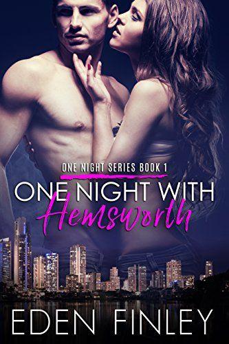 One Night with Hemsworth (One Night Series Book 1) by Ede... https://www.amazon.com/dp/B01C7716DI/ref=cm_sw_r_pi_dp_x_F8mjybH6XS7T8