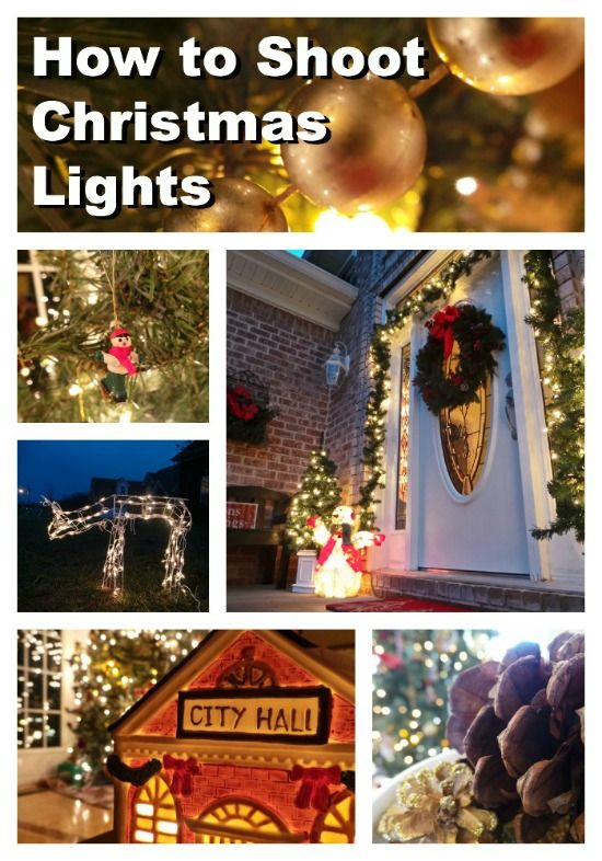 How to Take Gorgeous Pictures of Christmas Lights