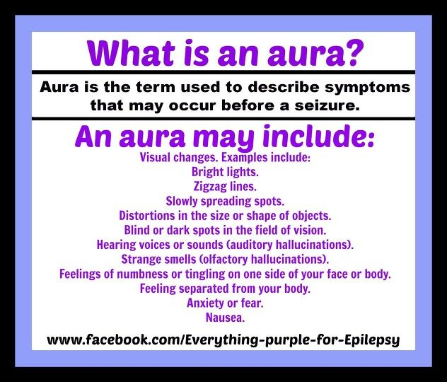 """Aura"" is the term used to describe symptoms that may occur before a seizure. I also heard they can proceed a migraine, but I don't know if that's true. #EpilepsyAwareness"