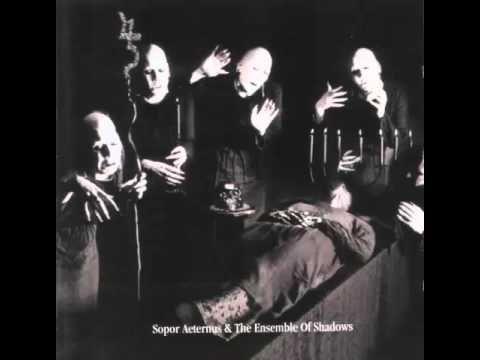 Sopor Aeternus & The Ensemble Of Shadows - Dead Lover's Sarabande (Face ...
