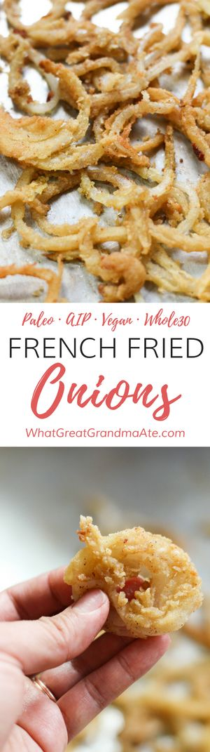 Paleo Vegan French Fried Onions (Whole30, AIP) via @whatggmaate