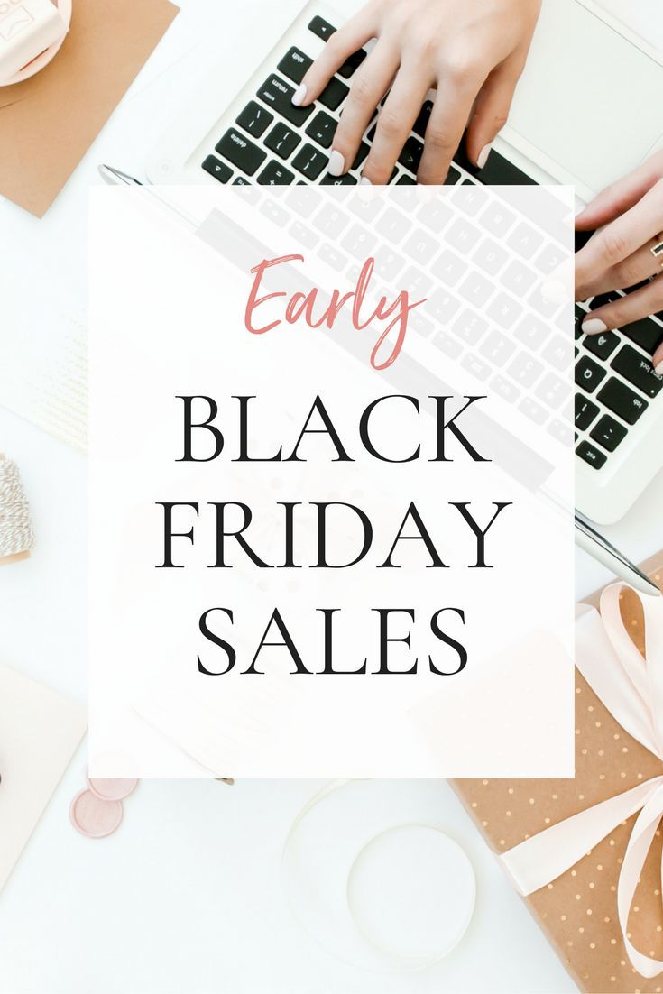 Early Black Friday Sales - Black Friday week is here! Here's an ultimate list of retailers having early Black Friday sales.