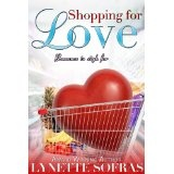 Shopping for Love (Kindle Edition)By Lynette Sofras