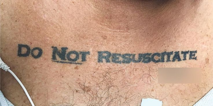 Real wish or drunken regret? Emergency medicine doctors in Florida struggled to figure out how to respectfully care for an unconscious 70-year-old man with a chest tattoo that read Do Not Resuscitate followed by what appeared to be his signature.