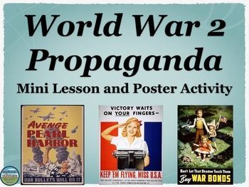 FREE!!!  This World War 2 mini lesson is on home front propaganda from the US History point of view.  The power point has 17 images of propaganda posters and 10 discussion questions.  After studying and discussing propaganda, the students will make their own poster, the requirements and expectations of the poster activity are on the last slide.
