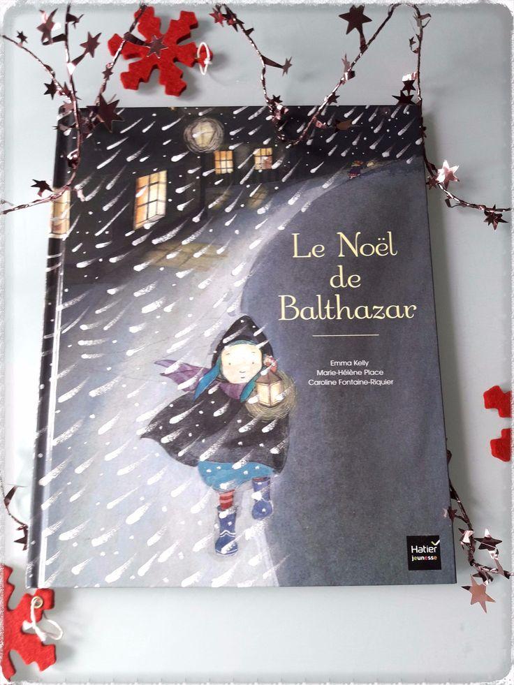 le noel de balthazar, livre de noel, littérature jeunesse, livre enfant de noel, conte de noel