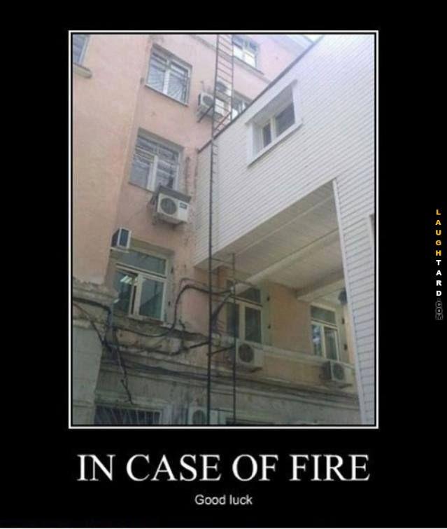 Incase of fire