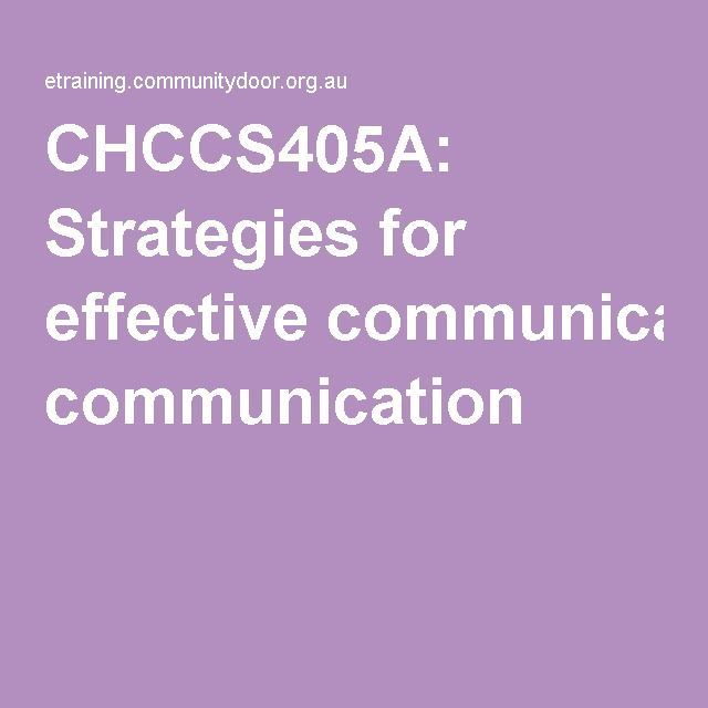 Communication Processes: Provides ways on being flexible to ensure effective communication and provides differences between language groups, accents and sentence structures