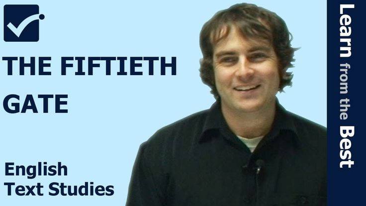 √ The Fiftieth Gate - Mark Baker - Mark Raphael Baker - English Text Studies Prime Online Tutor explains about The Fiftieth Gate.  Please visit us for more videos.  http://www.primeonlinetutor.com/etbm ETBMF1 http://youtu.be/O2NB0LRmZq4