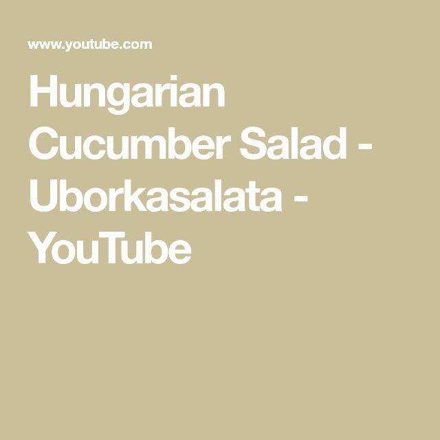 Hungarian Cucumber Salad - Uborkasalata - YouTube