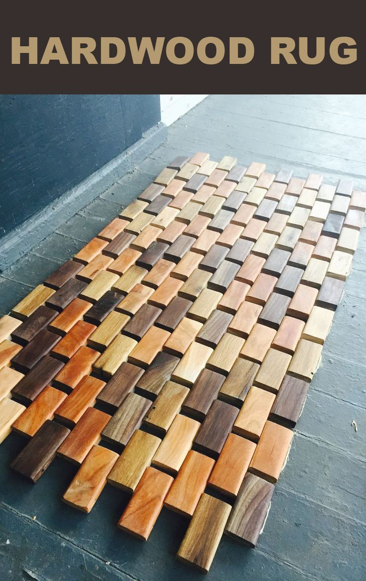Make a rug for your front door out of hardwood pieces.