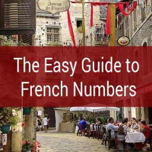 The Easy Guide to French Numbers - Talk in French