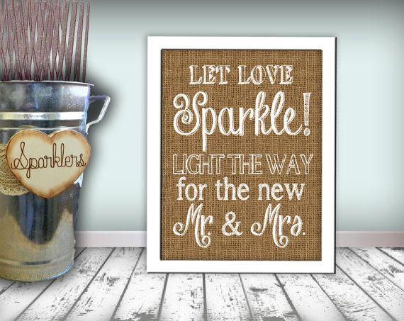Sparkler Sign Let Love Sparkle Wedding Sign Burlap Printable 8x10 PDF DIY Rustic Shabby Chic Woodland