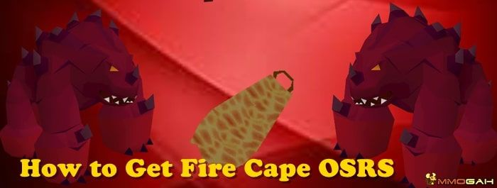 How to Get Fire Cape OSRS   RuneScape   Getting fired, Cape