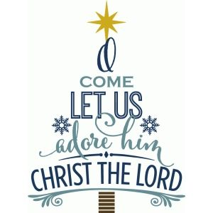 Download O come let us adore him - word tree | Christmas bible ...