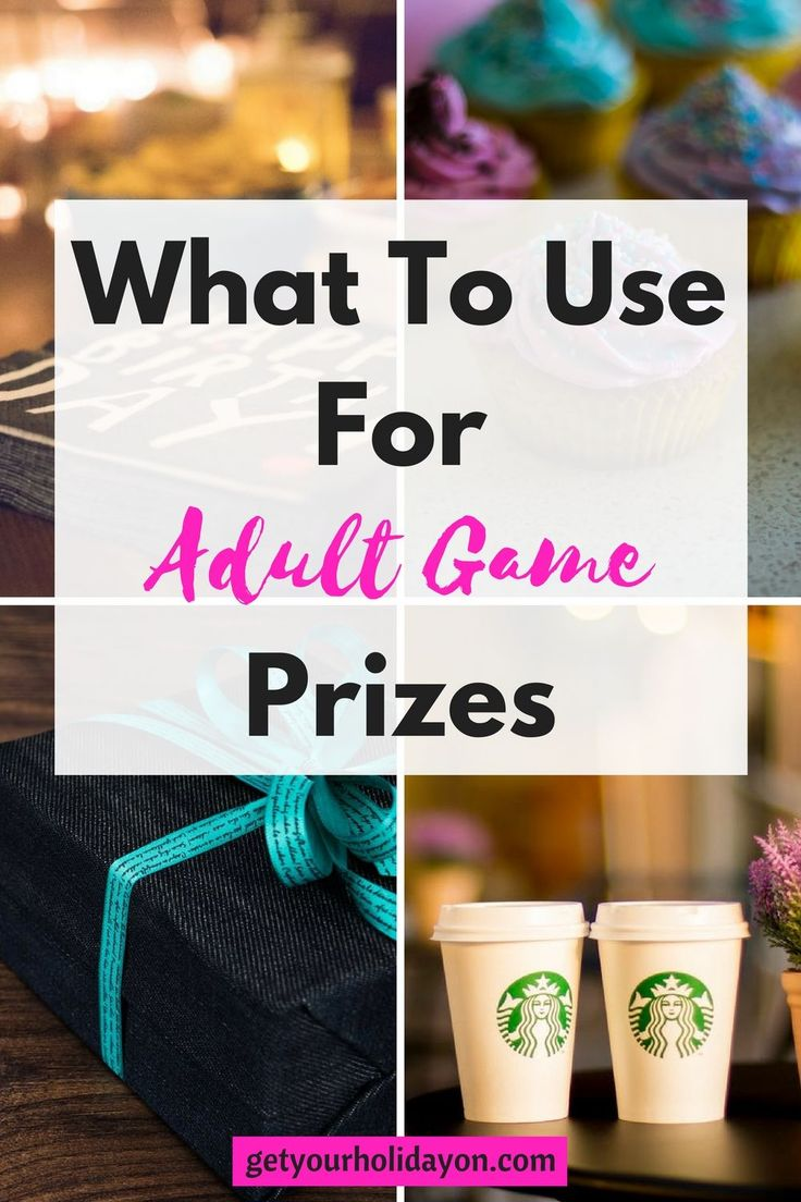 What To Use For Adult Game Prizes Party game prizes
