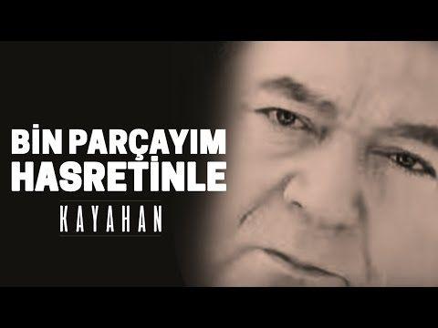 Kayahan - Bin Parçayım Hasretinle (Video Klip) - YouTube