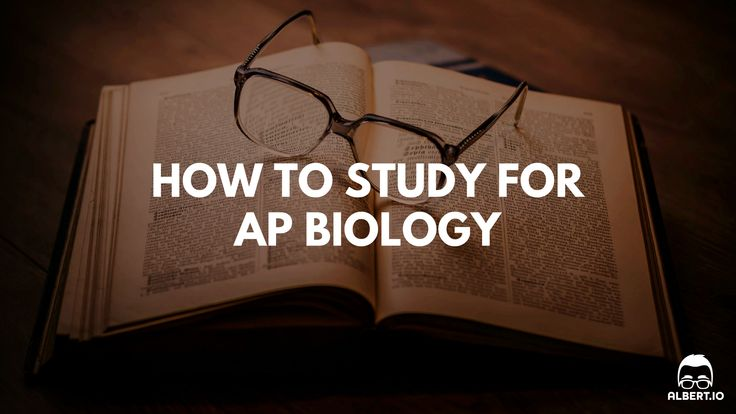 How to Study for AP Biology