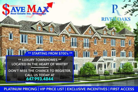 * RIVER OAKS | WHITBY VIP SALES EVENT TONIGHT ** ** LUXURY TOWNHOMES ** ✅ Prices Starting from $700's ✅SIGNING EVENT IN MISSISSAUGA ✅BRING YOUR VALID GOVT ID AND CHQ BOOK TO REGISTER, CALL US AT 647.993.4844 NOW!