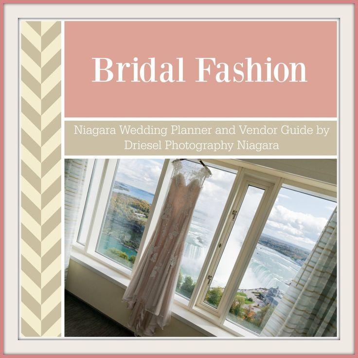 Niagara Wedding Planner and Wedding Vendor Guide by Driesel Photography Niagara Bridal Fashion