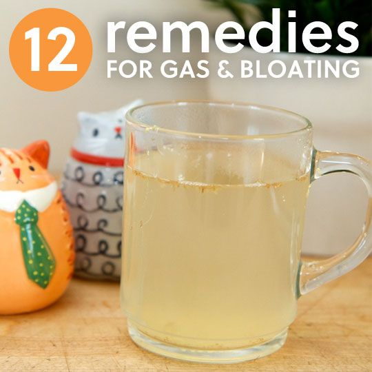 12 Remedies for Gas & Bloating- to relieve the pressure.