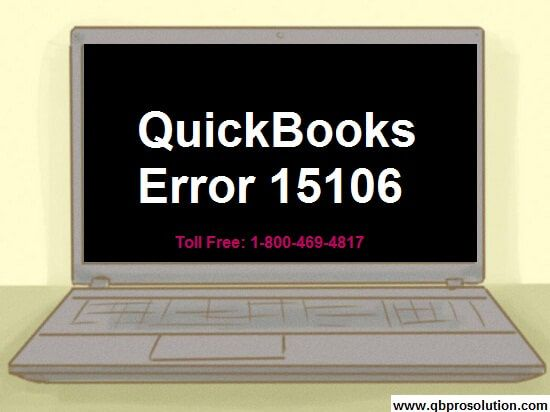 QuickBooks error 15106 is an issue in which the user is