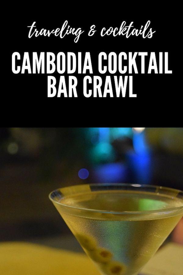 Phnom Penh, Cambodia Cocktail Bar Crawl