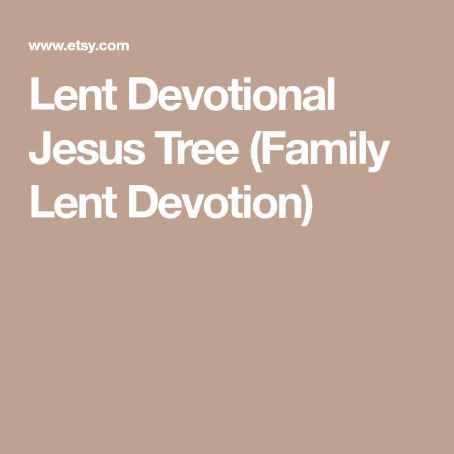 Lent Devotional Jesus Tree (Family Lent Devotion)