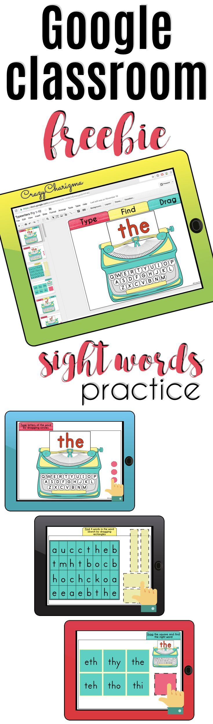 Go {Google} now! Would you like to go paperless and engage your kids? Looking for something you can use over and over? Embrace technology - use Google Classroom now! Practice sight words with these digital typewriters (FREEBIE in preview images). | CrazyCharizma