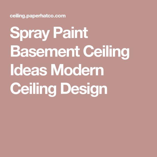 Best 25 Updating Oak Cabinets Ideas On Pinterest: Best 25+ Basement Ceilings Ideas On Pinterest