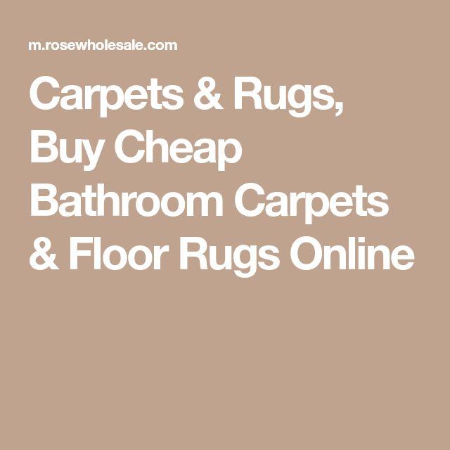 Carpets & Rugs, Buy Cheap Bathroom Carpets & Floor Rugs Online